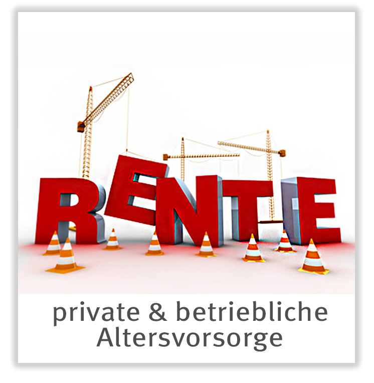 private & betriebliche Altersvorsorge